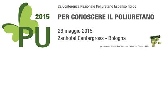 Conferenza Nazionale Poliuretano Espanso seconda Edizione